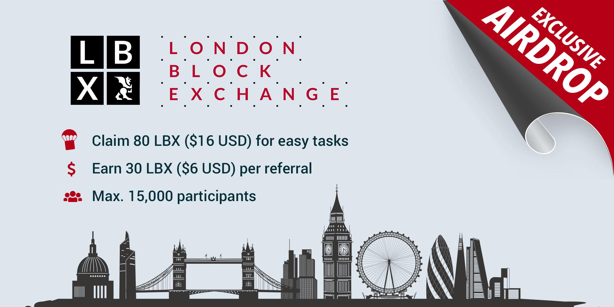 London Block Exchange Airdrop » Claim 80 free LBXu tokens (~ $16 + $6 per ref)